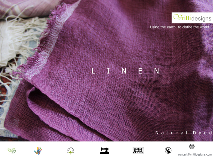 L  I  N  E  N,  Ethically Made…  Hand Woven…   Natural Dyed…